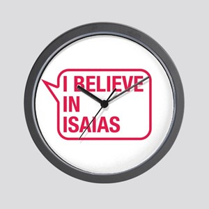 I Believe In Isaias Wall Clock