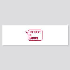I Believe In Jadon Bumper Sticker