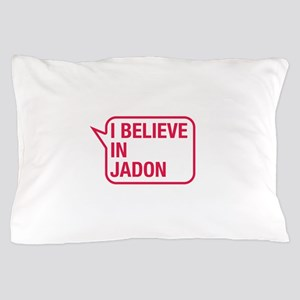 I Believe In Jadon Pillow Case