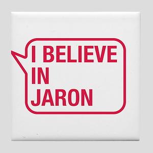 I Believe In Jaron Tile Coaster
