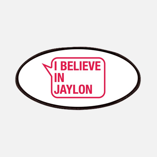 I Believe In Jaylon Patches