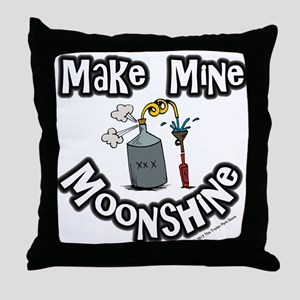 Make Mine Moonshine Throw Pillow