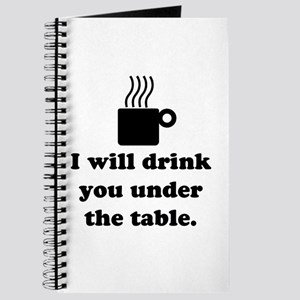 DRINK YOU UNDER THE TABLE (COFFEE) Journal