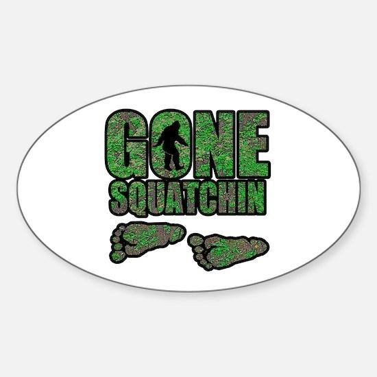 Gone Squatchin woodlands Sticker (Oval)