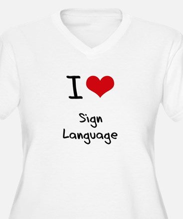 I Love Sign Language Plus Size T-Shirt