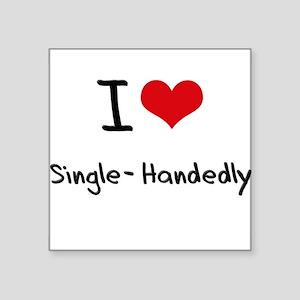I Love Single-Handedly Sticker