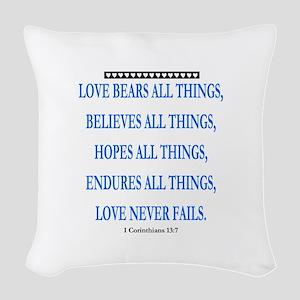 LOVE NEVER FAILS Woven Throw Pillow