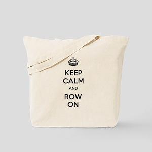 Keep Calm and Row On Tote Bag