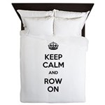 Keep Calm and Row On Queen Duvet