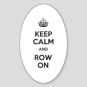 Keep Calm and Row On Sticker (Oval)