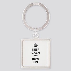 Keep Calm and Row On Square Keychain