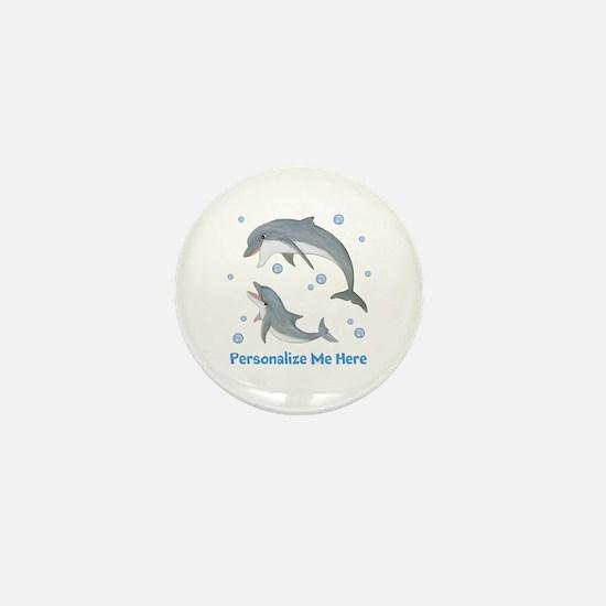 Personalized Dolphin Mini Button