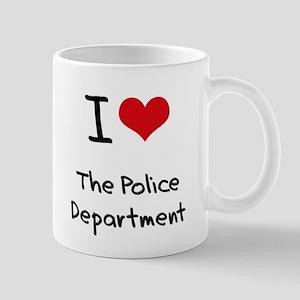 I Love The Police Department Mug