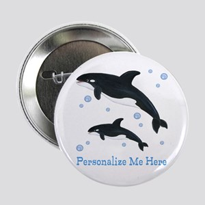 "Personalized Killer Whale 2.25"" Button"