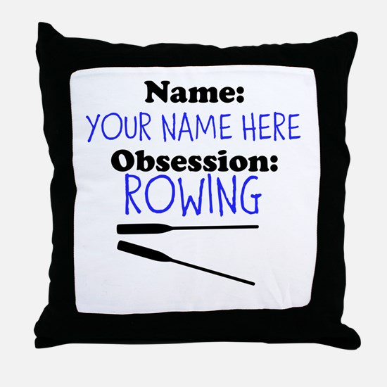 Custom Rowing Obsession Throw Pillow