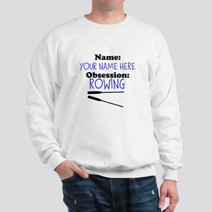 Custom Rowing Obsession Sweatshirt