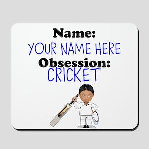 Custom Cricket Obsession Mousepad