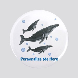 "Personalized Humpback Whale 3.5"" Button"