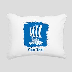Viking Ship with Text. Rectangular Canvas Pillow
