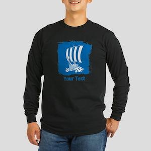Viking Ship with Text. Long Sleeve T-Shirt
