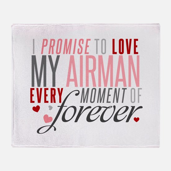 I Promise to love my Airman Throw Blanket