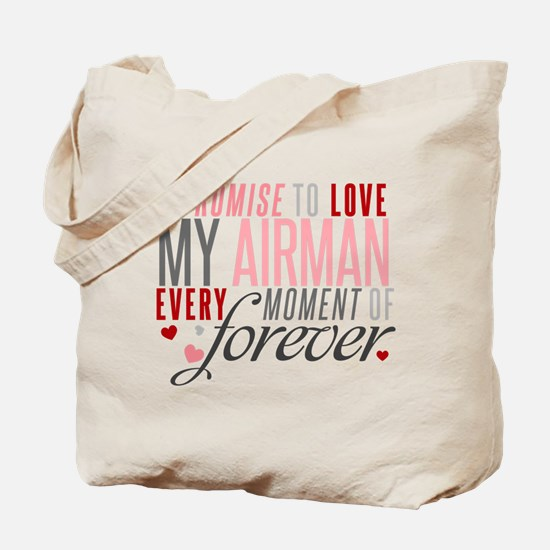 I Promise to love my Airman Tote Bag