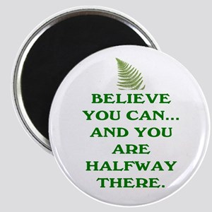 YOU ARE HALFWAY THERE! Magnet