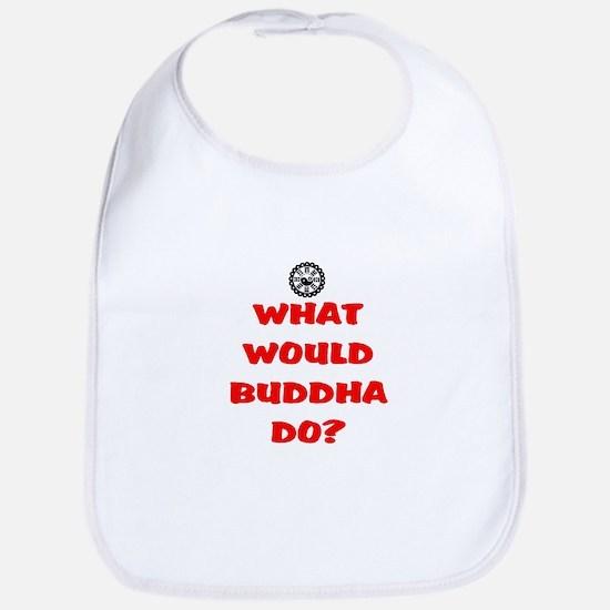 WHAT WOULD BUDDHA DO? Bib