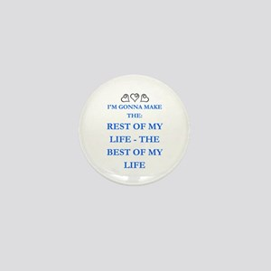 THE BEST OF MY LIFE Mini Button