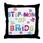 Step-Mom of Bride Throw Pillow