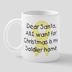 Dear Santa, All I want... Soldier Mug
