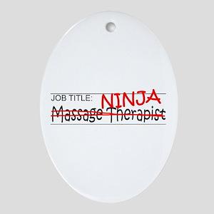 Job Ninja Massage Therapist Ornament (Oval)