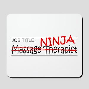 Job Ninja Massage Therapist Mousepad
