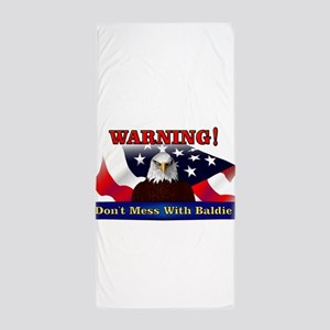 Don't mess with baldie! Beach Towel