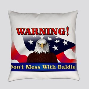 Don't mess with baldie! Everyday Pillow