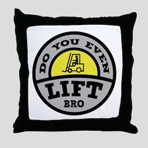 Do You Even Lift Bro? Throw Pillow