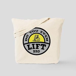 Do You Even Lift Bro? Tote Bag