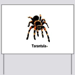 tarantula Yard Sign