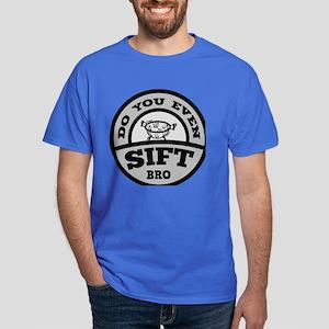 Do You Even Sift Bro? Dark T-Shirt