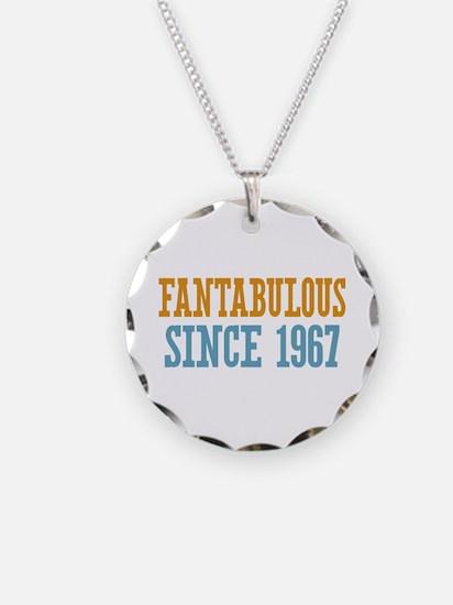 Fantabulous Since 1967 Necklace