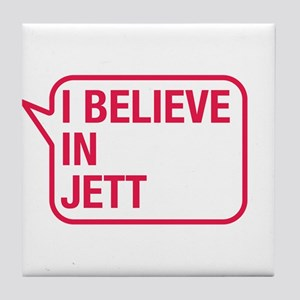 I Believe In Jett Tile Coaster