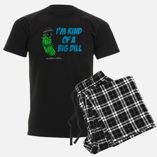 Im Kind Of A Big Dill Pajamas