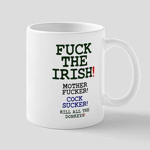 FUCK THE IRISH - KILL ALL THE DONKEYS Small Mug