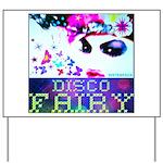 Disco Fairy Drag Diva Yard Sign