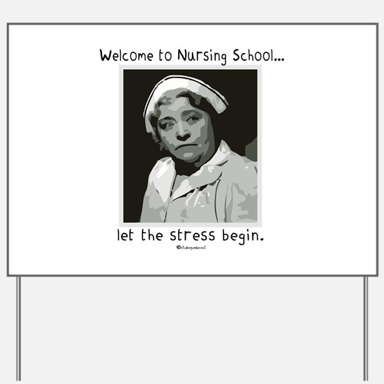 Welcome to Nursing School Yard Sign
