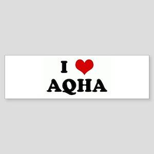 I Love AQHA Bumper Sticker