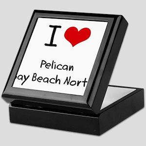 I Love PELICAN BAY BEACH NORTH Keepsake Box
