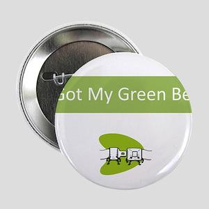 """I Got my Green Belt 2.25"""" Button"""