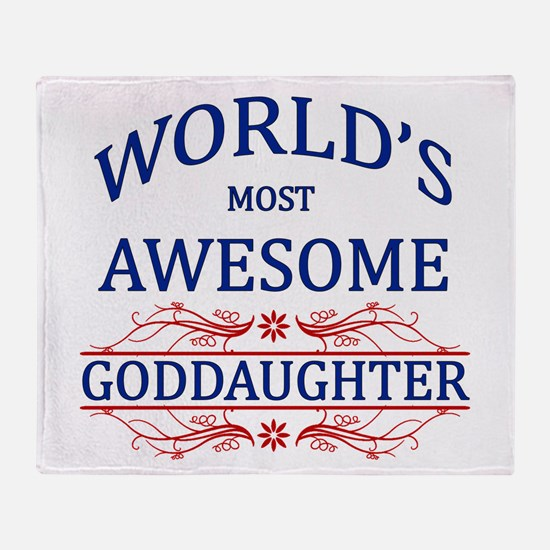World's Most Awesome Goddaughter Throw Blanket