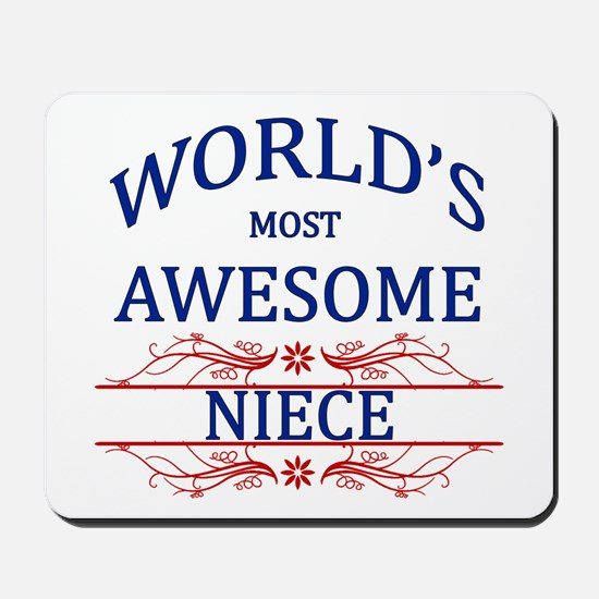 World's Most Awesome Niece Mousepad